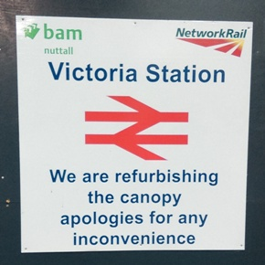 Victoria Station refurbishment sign